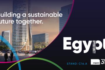 أول جناح مصري في MIPIM يقدم حزمة الاستثمار في البلاد وبرنامج التوسع العمراني الطموح
