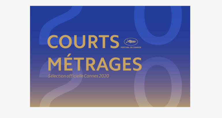 عرض الأفلام القصيرة في المنافسة Cannes Film Festival 2020